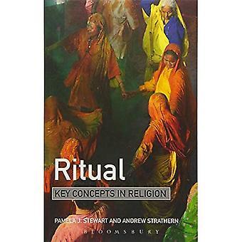 Ritual: Nøkkelbegreper i Religion
