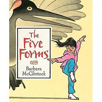 Die fünf Formen