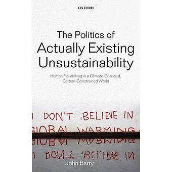 السياسة الموجودة فعلا عدم استدامة ازدهار البشرية في عالم كليماتيتشانجيد الكربون مقيدة بباري & جون