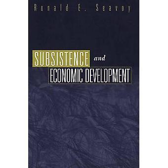 Lebensunterhalt und die wirtschaftliche Entwicklung von Seavoy & Ronald E.