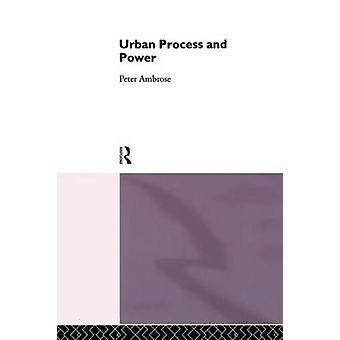 Urbanen Prozess und macht durch Ambrose & Peter J.