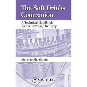 Boissons gazeuses compagnon un manuel technique pour l'industrie des boissons par Shachman & Maurice