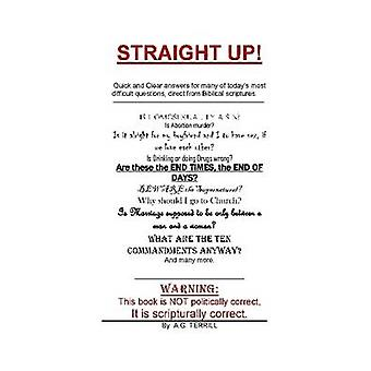 Straight Up by Terrill & A. G.