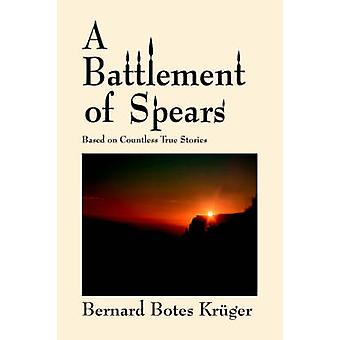 Ein Wehrgang Spears basierend auf unzähligen wahre Geschichten von Krger & Bernard Botes