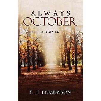 ALWAYS OCTOBER by Edmonson & C. E.