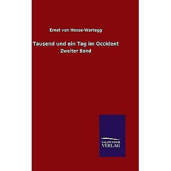 Tausend Und Ein Tag Im Okzident durch HesseWartegg & Ernst von