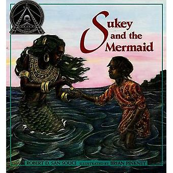 Sukey and the Mermaid by Robert D San Souci - Brian Pinkney - 9780689