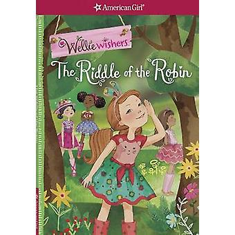 The Riddle of the Robin by Valerie Tripp - 9781609587918 Book
