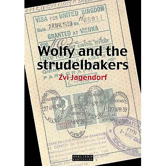 Wolfy and the Strudelbakers by Zvi Jagendorf - 9781899235384 Book