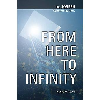 From Here to Infinity by Michael G. Reccia - 9781906625085 Book