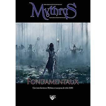 Mythras Fondamentaux - Une Introduction a Mythras et aux Jeux D100 by
