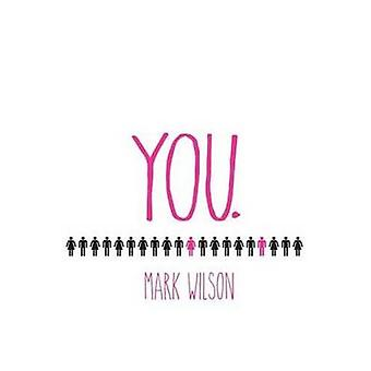 You by Mark Wilson - 9781910067345 Book