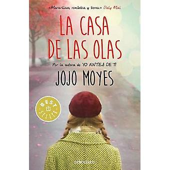 La Casa de Las Olas / Foreign Fruit by Jojo Moyes - 9788466340311 Book