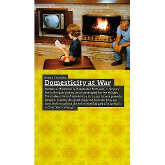 Domesticity at War by Beatriz Colomina - 9788496540118 Book