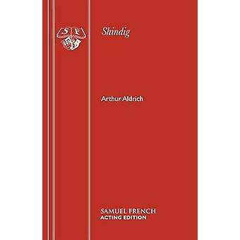 Shindig van Aldrich & Arthur