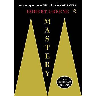 Mastery by Robert Greene - 9780143124177 Book