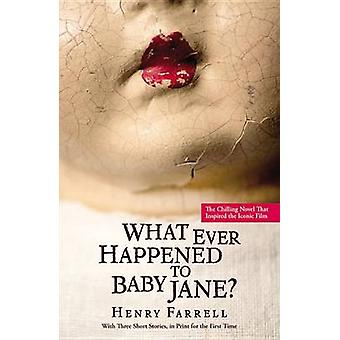 What Ever Happened to Baby Jane? by Henry Farrell - Mitch Douglas - 9