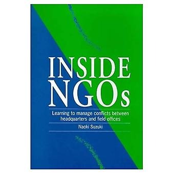 Inside NGOs: Managing conflicts between headquarters and the field offices in non-governmental organizations