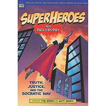 Superheroes and Philosophy (Popular Culture & Philosophy)