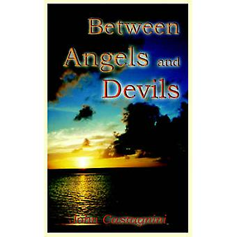 Between Angels and Devils by Castagnini & John