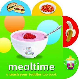 Mealtime by  -Angela Giles - 9781909763241 Book
