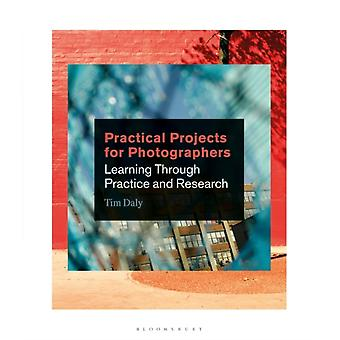 Practical Projects for Photographers by Tim Daly