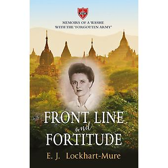 Front Line and Fortitude by EJ LockhartMure