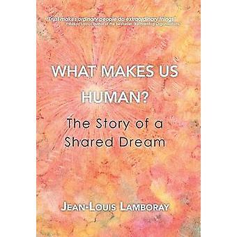 What Makes Us Human door JeanLouis Lamboray