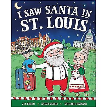I Saw Santa in St. Louis (I Saw Santa)