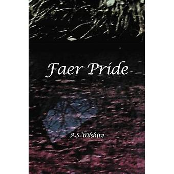 Faer Pride by Wilshire & A. S.