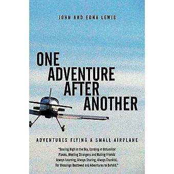 En Adventure etter en annen opplevelser flyr et lite fly av Lewis & John og Edna