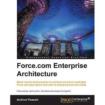 Force.com Enterprise Architecture by Fawcett & Andrew