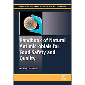 Handbook of Natural Antimicrobials for Food Safety and Quality by Taylor & M.
