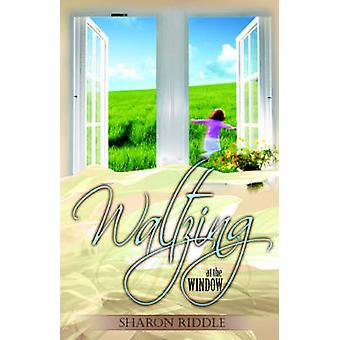 Waltzing at the Window by Riddle & Sharon & Kay