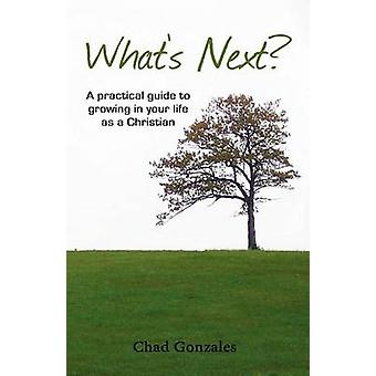 Whats Next by Gonzales & Chad