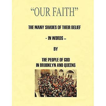 The Faith of the People of God in Brooklyn and Queens by Blauvelt & Fr. Robert