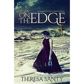 On the Edge by Santy & Theresa L