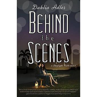 Behind the Scenes by Adler & Dahlia