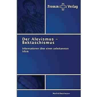 Der Alevismus  Bektaschismus by Backhausen Manfred