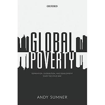 Global Poverty de Andy Sumner