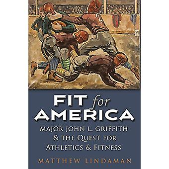 Fit for America - Athletic Administration and Collegiate Sport - 1914-