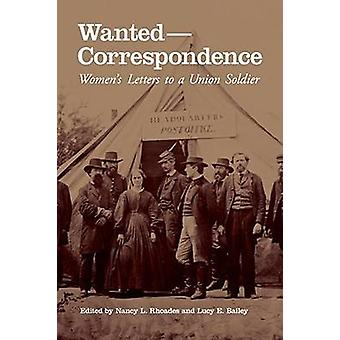 Wanted - Correspondence - Women's Letters to a Union Soldier by Nancy