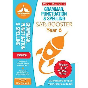 Grammar - Punctuation & Spelling Test (Year 6) KS2 by Lesley Flet