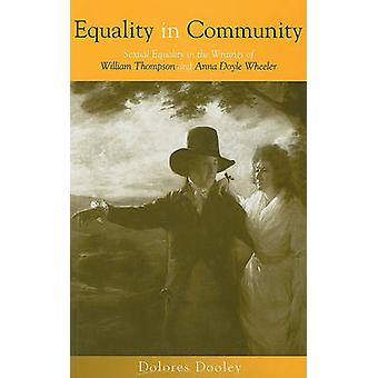 Equality in Community - Sexual Equality in the Writings of William Tho