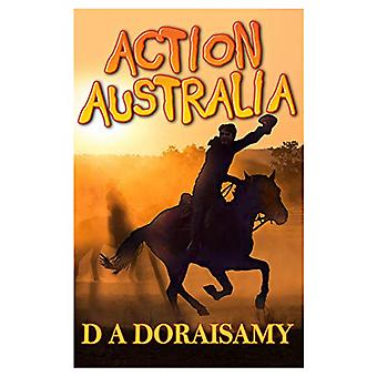 Action Australia - Book 3 in the Action Series by D A Doraisamy - 9781