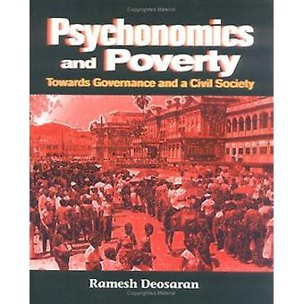 Psychonomics and Poverty - Towards Governance and a Civil Society by R