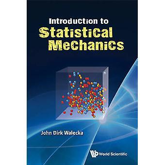 Introduction to Statistical Mechanics by John Dirk Walecka - 97898143
