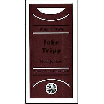 John Tripp by Nigel Jenkins - 9780708310526 Book