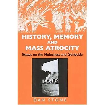 History - Memory and Mass Atrocity by Stone - 9780853036623 Book