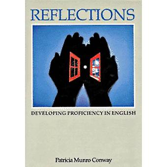Reflections - Developing Proficiency in English - Student's Book by Pat